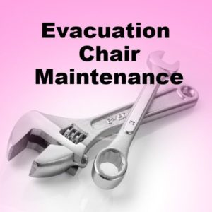 evacuation chair maintenance
